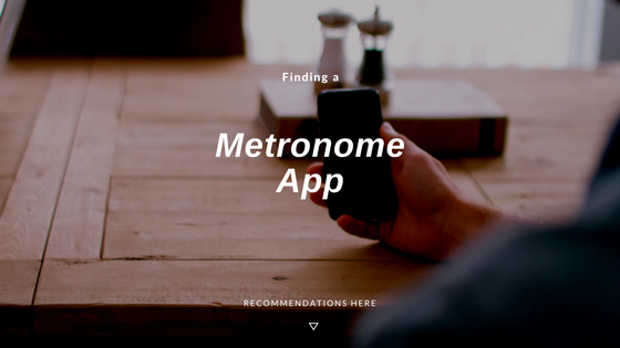 Recommended Metronomes for Apple Devices